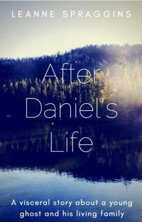 After Daniel's Life by Leanniette