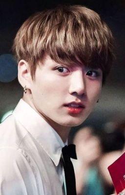 Tôi cần em [ Jungkook]