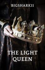 The Light Queen by Bigshark11
