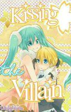 Kissing The Villain by CelestyKitsune