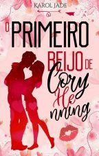 O primeiro beijo de Cory Henning by Stayde