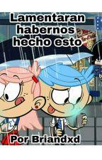 Lamentaran El Habernos Hecho Esto  (TLH AU) by Briandxd