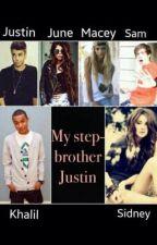 My Step-Brother Justin. by sandraeri12