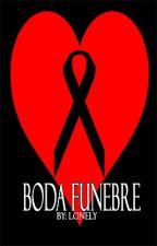 Boda Fúnebre by iamlonelypty