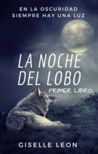 LA NOCHE DEL LOBO : El Bosque Sombrío by GiselleLenFrost