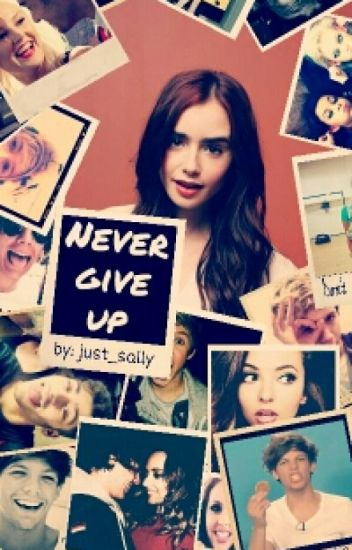 Never give up [Louis Tomlinson FF]