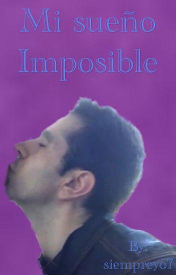 Mi sueño imposible (Vegetta777 y tu) (terminada)