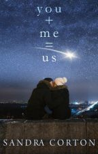 You + Me = Us (now published so sample only) by SandraCorton