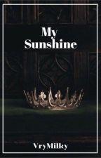 my sunshine|| A.V by vrymilky