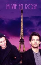 La Vie En Rose || Larry Stylinson by Braveisfree