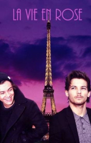 La Vie En Rose || Larry Stylinson