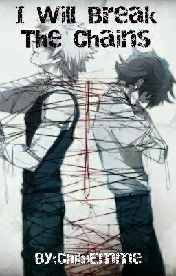 I Will Save Him [Abused! Izuku X Katsuki] - ChibiEmme - Wattpad