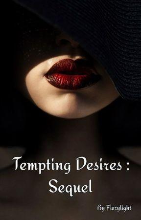 Tempting Desires : Sequel by Fierylight