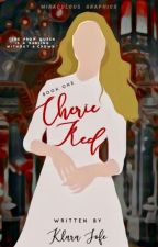 Cherie Red | ongoing by klarasofe