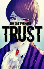 The one person I trust/ tsukiyama x reader fanfiction  by DuhItsMia