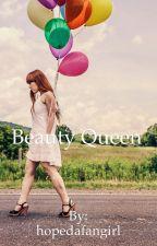 Beauty Queen by hopedafangirl