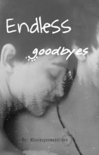 Endless goodbyes - jaegan (completed) by lookupnowandthen