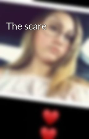 The scare by laina2552