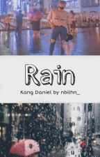 Rain » Kang Daniel ✔ by Nbilhn_
