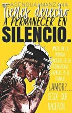  CANCELADA  Tienes Derecho A Permanecer En Silencio. by LaSensualManzana