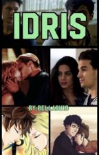 IDRIS (ON HOLD)  by BellaSH13