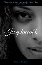 Irreplaceable (BWWM) by Cocoa47