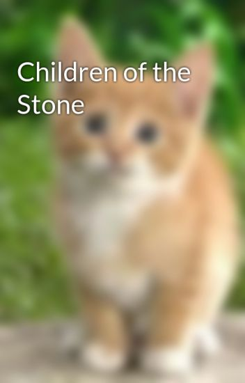 Children of the Stone