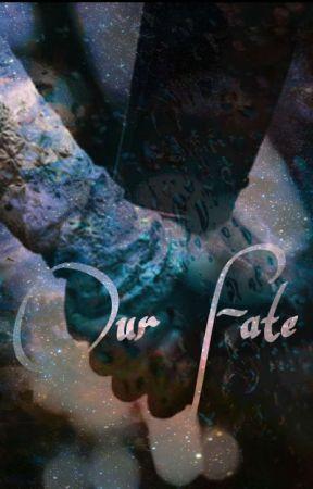 Our Fate by DearestShookenkooky