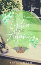 The Book of Lydia Adams  by ZephyrHeart