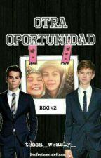 Otra Oportunidad [Dylmas] by cris_y_algo_mas