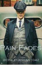 Pain Fades by haleslove1042