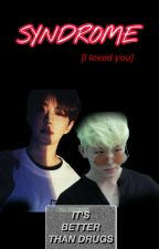 SYNDROME (SoonHoon)✔ by TouchdeMoon
