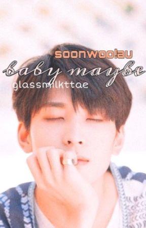 baby maybe | soonwoo  by glassmilkttae