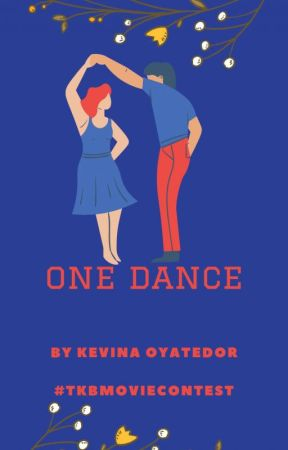 One Dance by KevinaOyatedor
