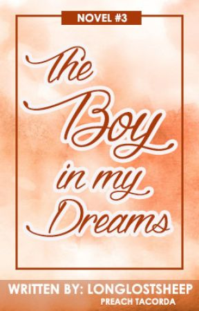 The Boy In My Dreams (COMPLETED) by PDSTACS
