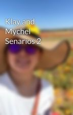 Klay and Mychel Senarios 2 by BtsIca_98