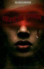 Urme de sange by MariaMMM202