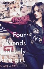 Four friends and only one girl by HarryxHoran