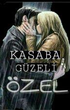 KASABA GÜZELİ |ÖZEL, DAİMA. | by kasabaguzeliesra