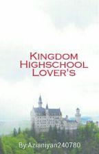 Kingdom Highschool lover's by Azianiyan240780