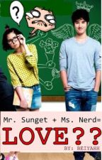 Mr. sunget + Ms. Nerd= love? by ifyouseeBei
