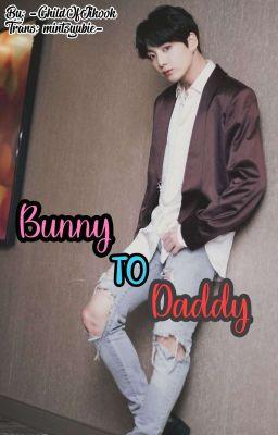 [v-trans][17+] kookmin || Bunny to Daddy