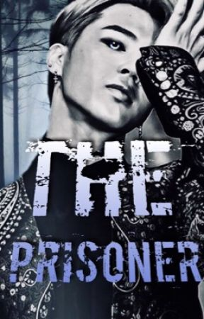 The Prisoner (A BTS Jimin FanFic) by RubyOfFire