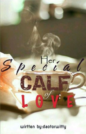Her Special Calf of Love by daotorwitty
