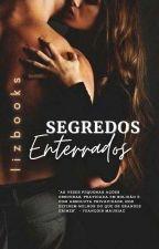 Segredos Enterrados: A Retaliação (COMPLETA) by Kiera_Rowling