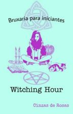 |∆ DICAS WICCA ∆| -Volume 1:Iniciantes na bruxaria natural✡ by TheLittleDark_T