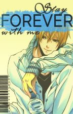 KNB: Stay Forever with Me (Kise Ryouta) by QueenofChains