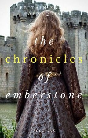 The Chronicles of Emberstone (#Wattys2018 Longlist) by britainkalai