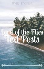 Lord of the Flies Textposts by TheIslandIsLit