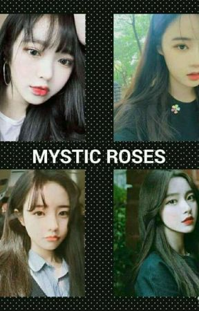 Mystic Roses (Kpop Girl Group Imagines) by SayHelloToMyKnifu